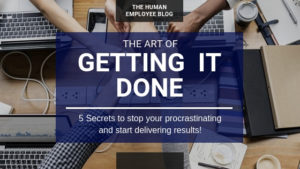 Getting it Done: How to stop procrastinating and just get it done
